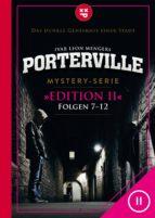 Porterville (Darkside Park) Edition II (Folgen 7-12) (ebook)