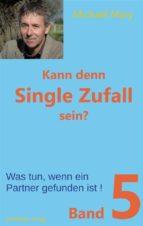 Kann denn Single Zufall sein? Band 5 (ebook)