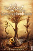 Das Lied der Grammophonbäume (ebook)