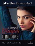 DIOSAS, MAGAS E INICIADAS