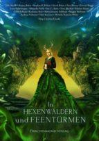 In Hexenwäldern und Feentürmen (ebook)