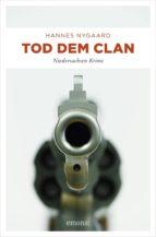 Tod dem Clan (ebook)