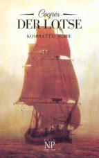 Der Lotse oder: Abenteuer an Englands Küste (ebook)