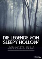 Die Legende von Sleepy Hollow (ebook)