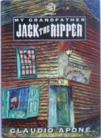 My Grandfather Jack The Ripper (ebook)