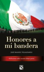 Honores a mi bandera (ebook)