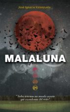 Malaluna (Trilogía del Malamor) (ebook)