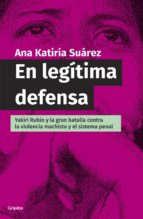 EN LEGÍTIMA DEFENSA