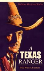 A TEXAS RANGER (Wild West Adventure) (ebook)