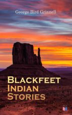 Blackfeet Indian Stories (ebook)