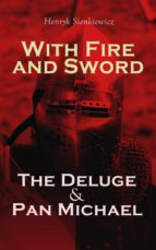 With Fire and Sword, The Deluge & Pan Michael (ebook)