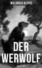 DER WERWOLF (Roman in 2 Bänden) (ebook)