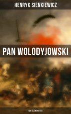 Pan Wolodyjowski: Der kleine Ritter (ebook)