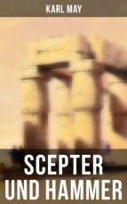 Scepter und Hammer (Vollständige Ausgabe) (ebook)