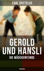 Gerold und Hansli: Die Mädchenfeinde (Kinderbuch) (ebook)