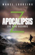 Apocalipsis Z. Los días oscuros (ebook)