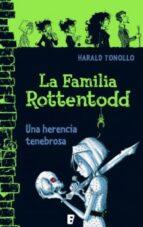 LA FAMILIA ROTTENTODD. UNA HERENCIA PELIGROSA.