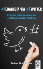 Pedagogía vía Twitter (ebook)