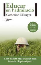 Educar en l´admiració (ebook)