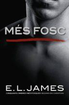 MÉS FOSC («CINQUANTA OMBRES» SEGONS EN CHRISTIAN GREY 2)