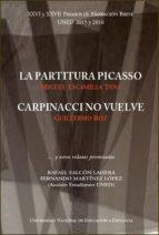 XXVI Y XXVII Premios de narración breve UNED 2015 y 2016. La partitura Picasso. Carpinacci no vuelve (ebook)