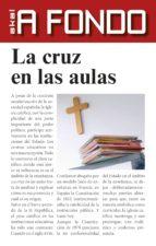 La cruz en las aulas (ebook)
