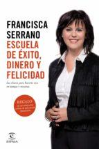 Escuela de éxito, dinero y felicidad (ebook)