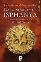 La conquista de Isphanya (Trilogía El León de Cartago 3) (ebook)