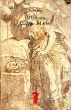 Mi Fausto - Diálogo del árbol (ebook)