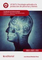 Psicología aplicada a la protección de personas y bienes. SEAD0112 (ebook)
