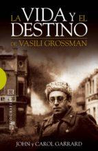 La vida y el destino de Vasili Grossman (ebook)