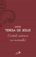 Castelo interior ou moradas (ebook)