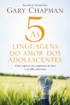 As 5 linguagens do amor dos adolescentes (ebook)