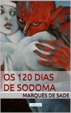 Os 120 dias de Sodoma - Marquês de Sade (ebook)