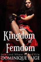 The KingDom Of FemDom (ebook)