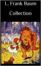 L. Frank Baum Collection (ebook)