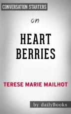 Heart Berries: a Memoir by Terese Mailhot | Conversation Starters (ebook)