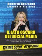 Il lato oscuro dei social media (ebook)