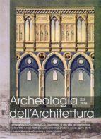 Archeologia dell'Architettura XXI 2016 (ebook)