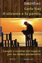 Il Silenzio E La Parola (ebook)