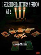 I segreti della lettura a freddo Vol.2 (ebook)
