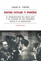 Entre Hitler y Perón