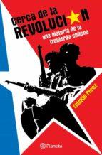 Cerca de la revolución (ebook)