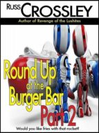 ROUND UP AT THE BURGER BAR PART 2