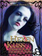 HEXEN KUSS: WERWOLF-FLUCH + VOLLMOND-VAMPIRE