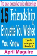 15 Friendship Etiquette You Wished You Knew (ebook)