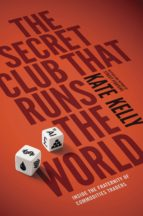 The Secret Club That Runs the World (eBook)