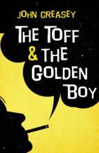 The Toff and the Golden Boy (ebook)