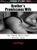 BROTHER?S PROMISCUOUS WIFE