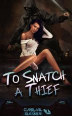 To Snatch A Thief (ebook)